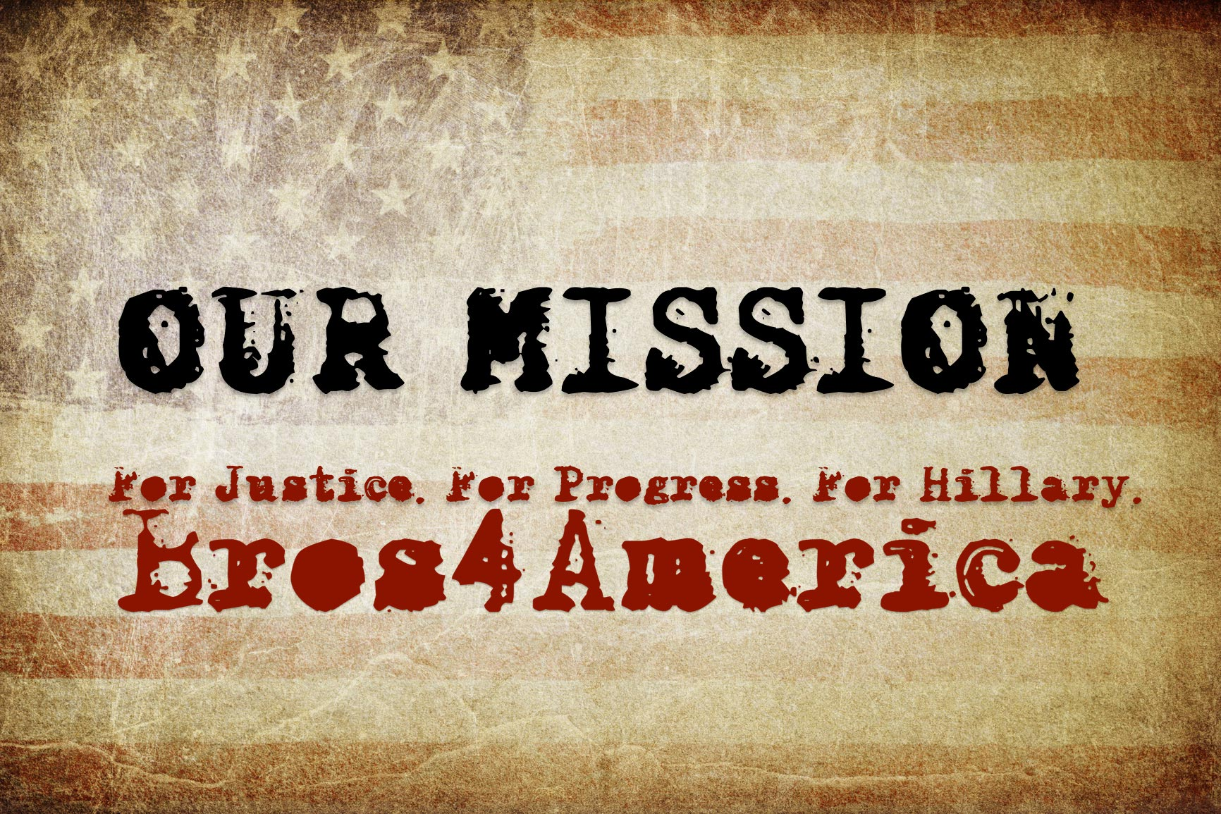 The Official Bros4America Mission Statement
