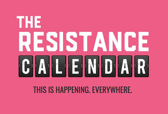 The Resistance Calendar Will Help Organize Protests Across The Country