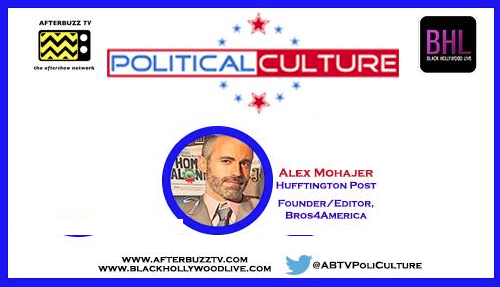 "Bros4America Co-Founder Alex Mohajer on AfterBuzz TV's ""Political Culture"""